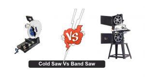 Cold Saw Vs Band Saw