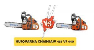 Husqvarna Chainsaw 435 vs 440