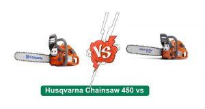 Husqvarna Chainsaw 450 vs 455
