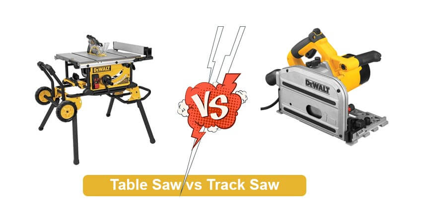Table Saw vs Track Saw