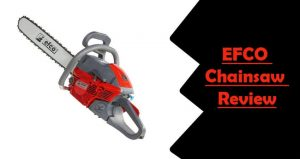 EFCO Chainsaw Review